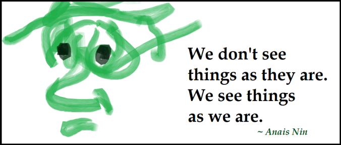 (3-27-16) We don't see things framed